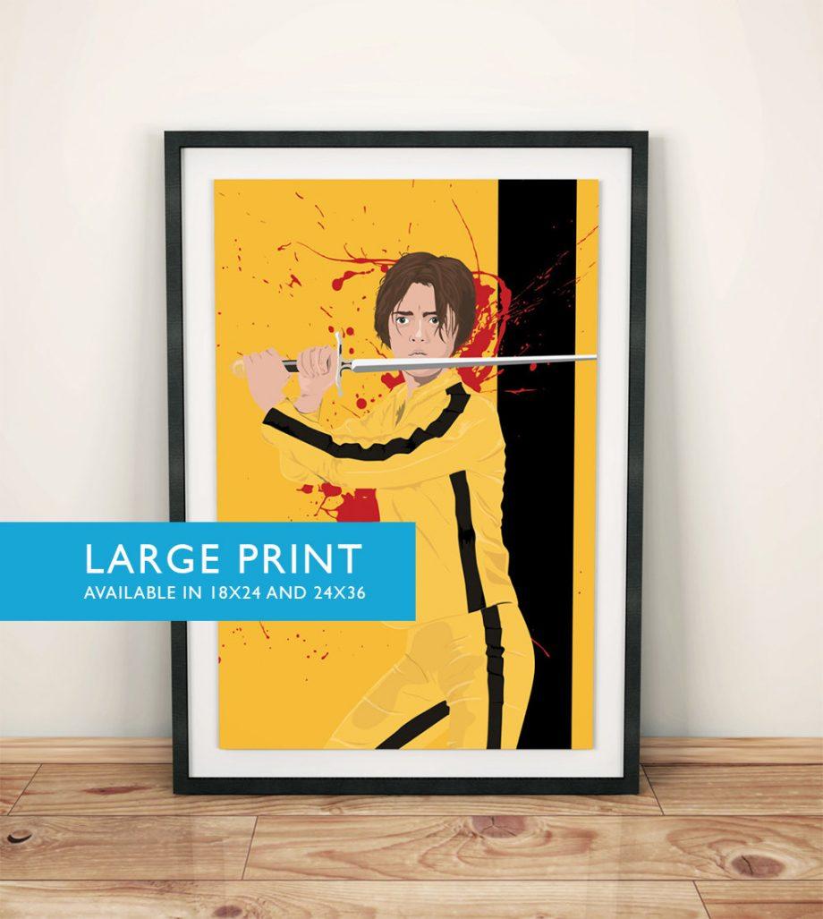 Arya Stark Kill Bill Poster Game of Thrones Mashup Illustration Art Print - Large Giclee on Cotton Canvas and Satin Photo Finish
