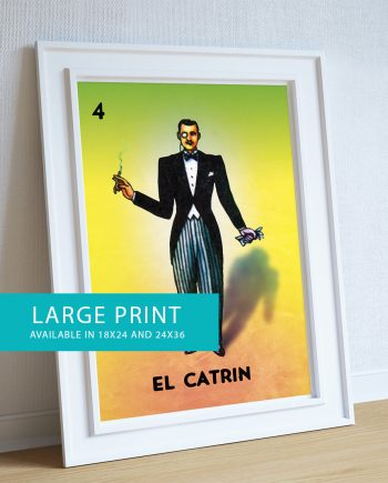 Loteria El Catrin Mexican Retro Illustration Art Print 18x24, 24x36 Vintage Giclee Poster Wall Decor on Cotton Canvas and Satin Photo Paper