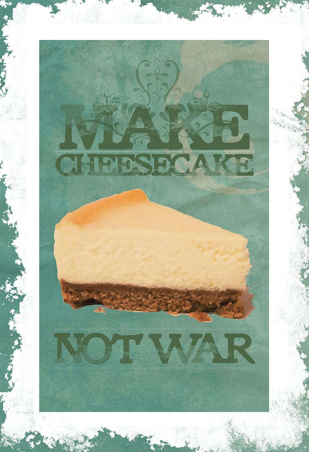 Make Cheesecake Not War Print Original Illustration Vintage Style Ad ...