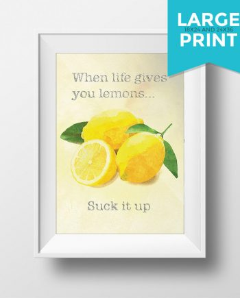 When life gives you lemons... Original Illustration Poster Vintage Style Ad Giclee Print Large Poster Satin or Cotton Canvas Home Wall Decor